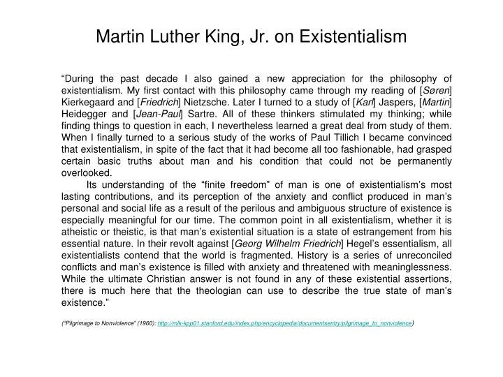 Martin Luther King, Jr. on Existentialism