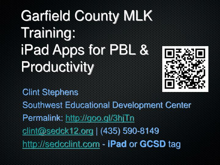 Garfield county mlk training ipad apps for pbl productivity