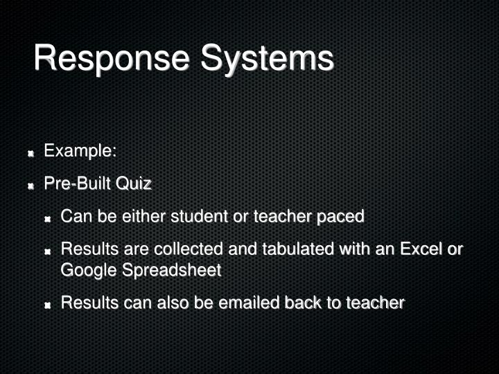 Response Systems