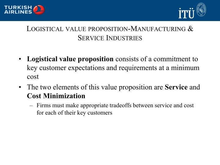Logistical value proposition-Manufacturing & Service Industries