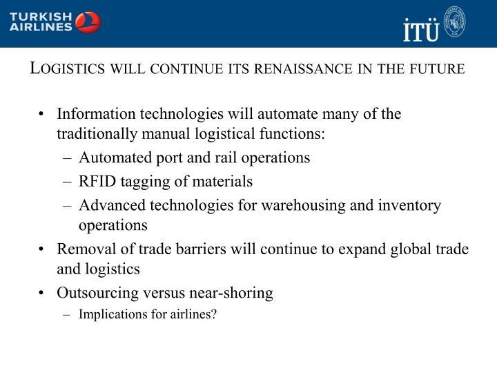 Logistics will continue its renaissance in the future