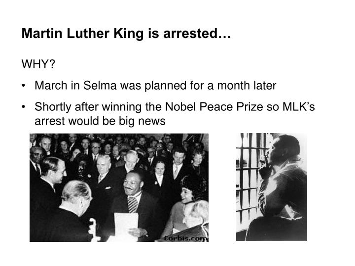 Martin Luther King is arrested…