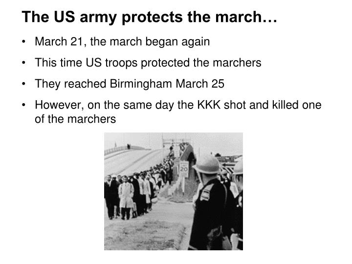 The US army protects the march…