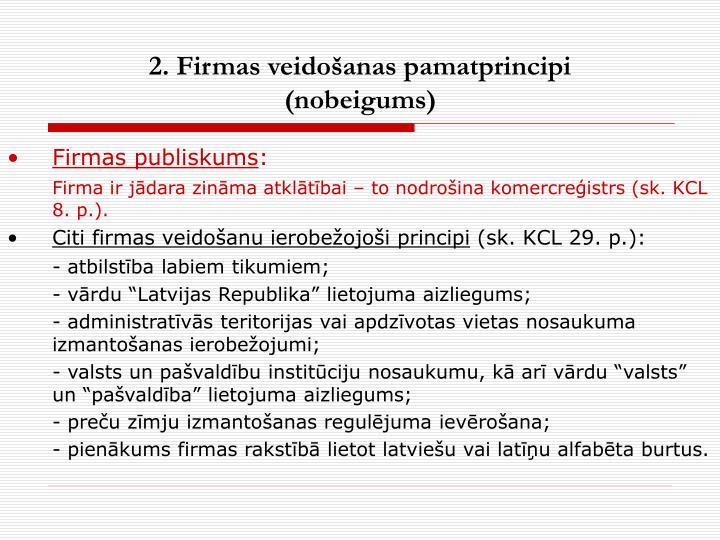 2. Firmas veidošanas pamatprincipi
