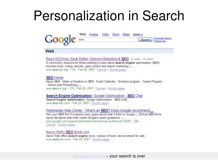Personalization in Search