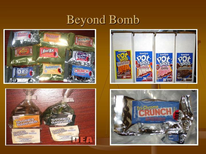 Beyond Bomb