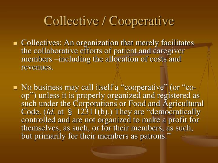 Collective / Cooperative