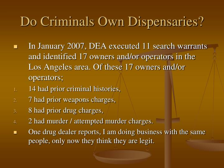 Do Criminals Own Dispensaries?