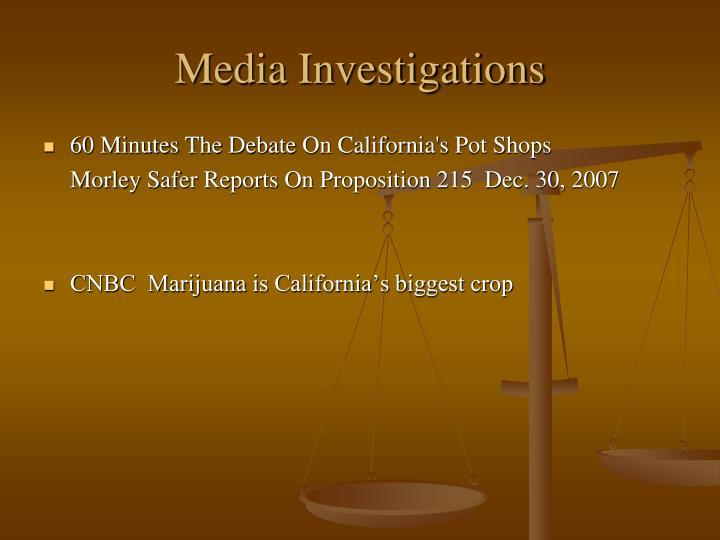 Media Investigations