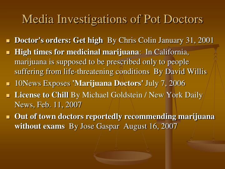 Media Investigations of Pot Doctors