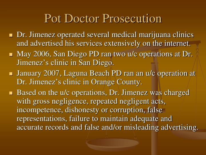 Pot Doctor Prosecution