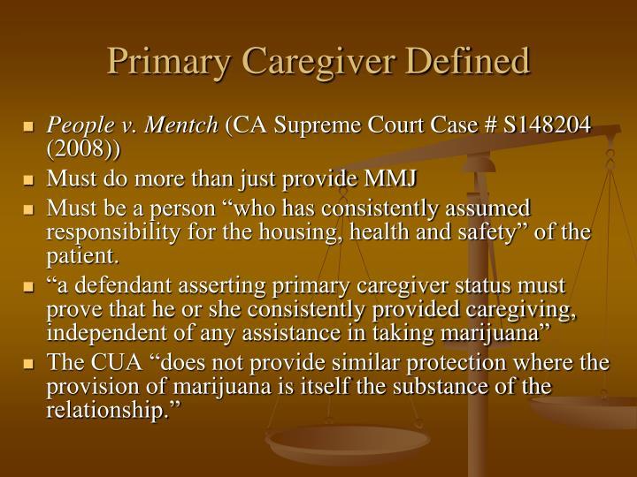 Primary Caregiver Defined