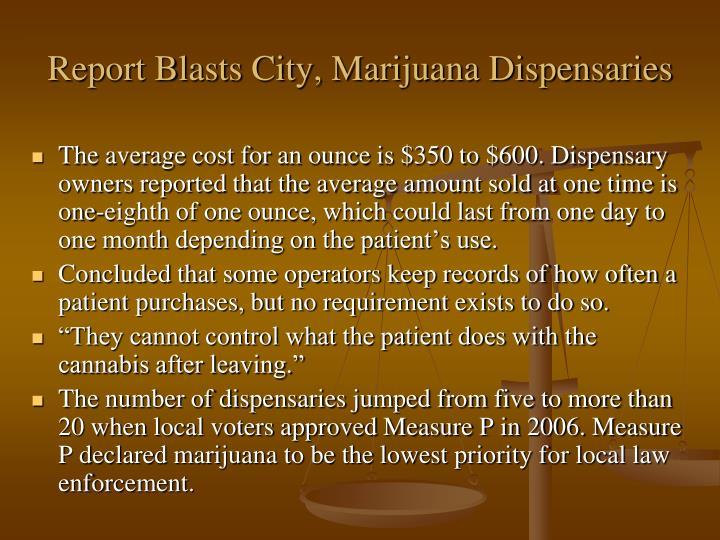 Report Blasts City, Marijuana Dispensaries