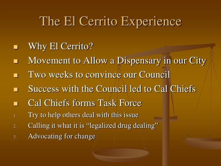 The El Cerrito Experience