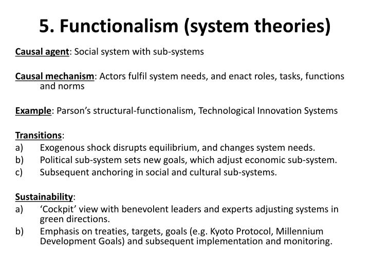 5. Functionalism (system theories)