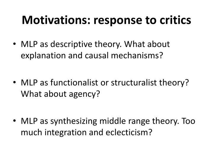 Motivations: response to critics