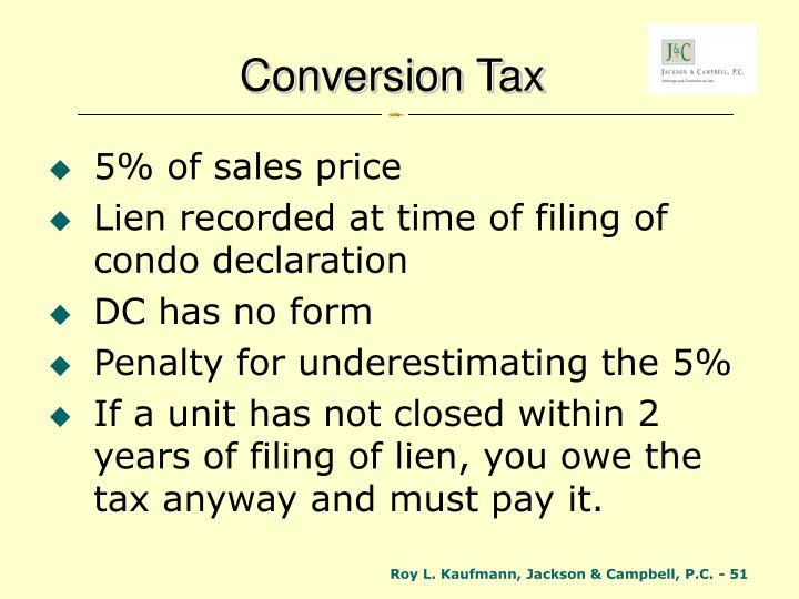 Conversion Tax