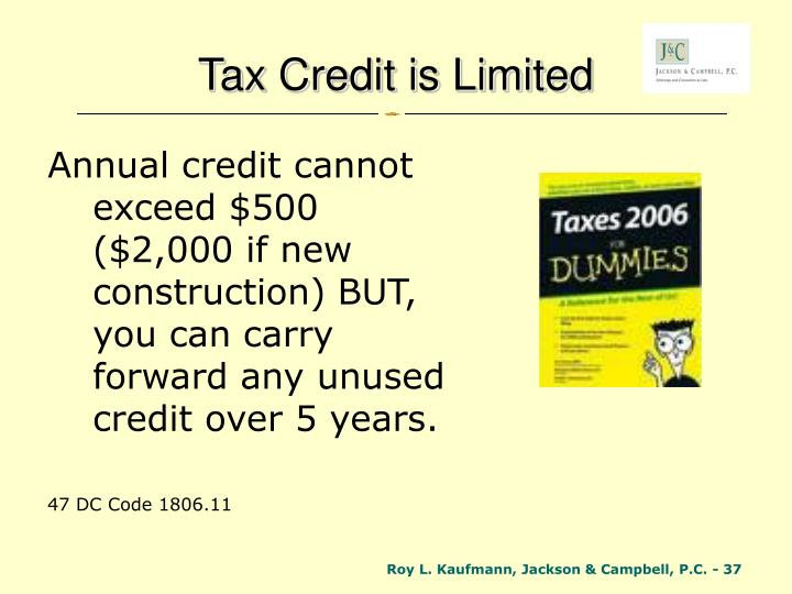 Tax Credit is Limited