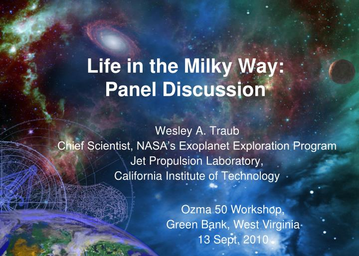 life in the milky way panel discussion
