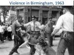 violence in birmingham 1963