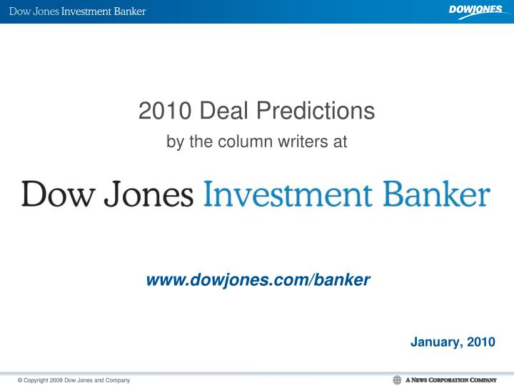 2010 deal predictions by the column writers at