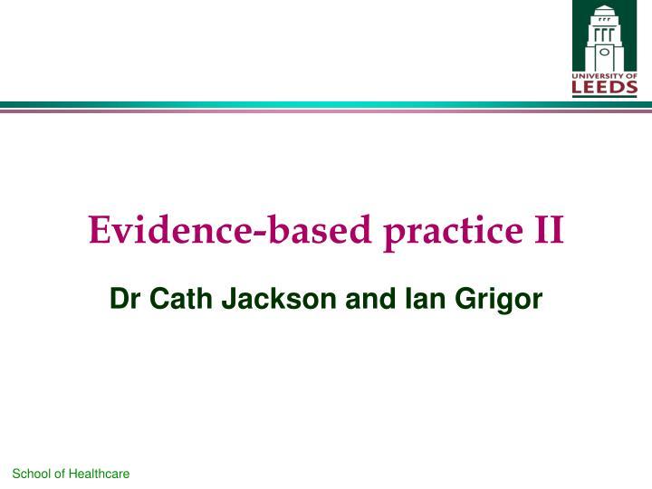 Evidence-based practice II