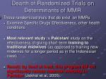dearth of randomized trials on determinants of mmr