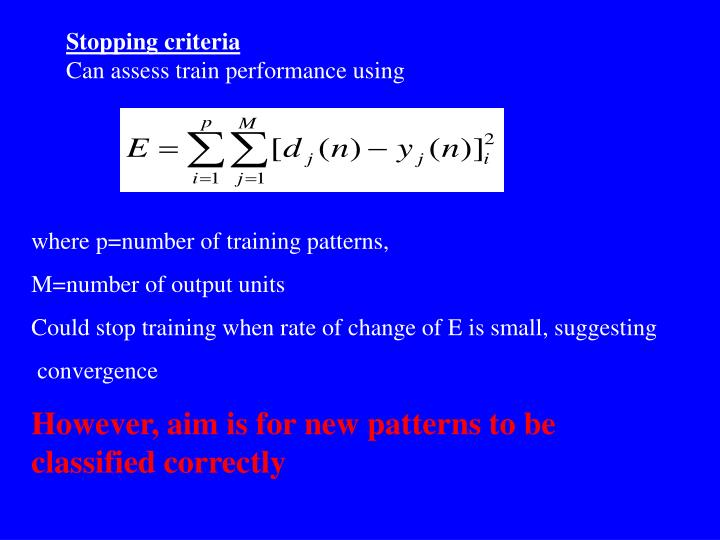 Stopping criteria