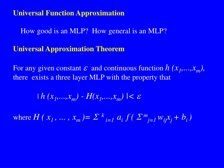 Universal Function Approximation