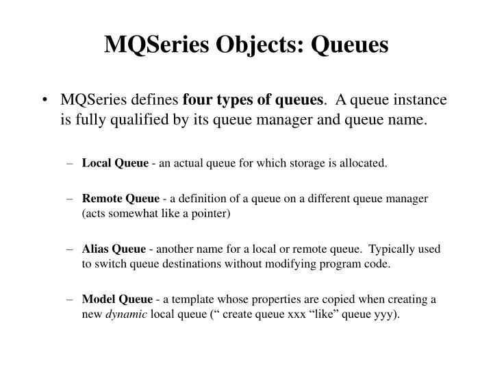 MQSeries Objects: Queues