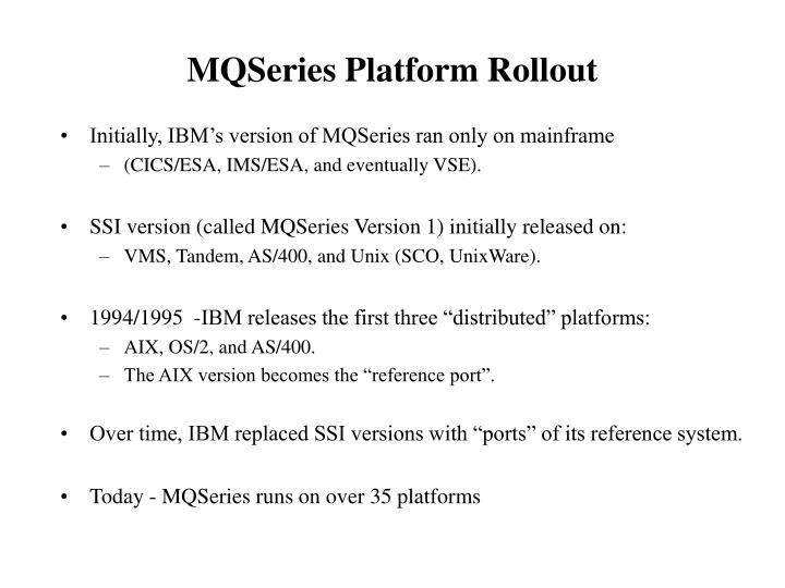 MQSeries Platform Rollout