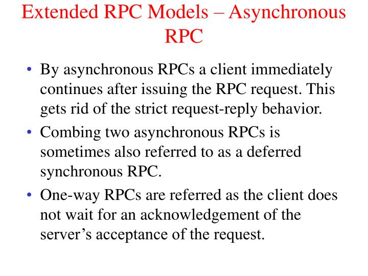 Extended RPC Models – Asynchronous RPC