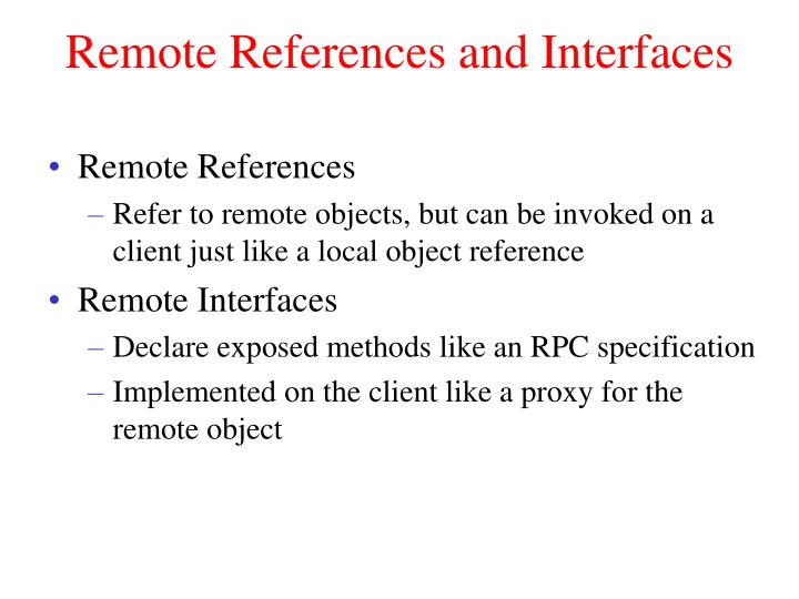 Remote References and Interfaces