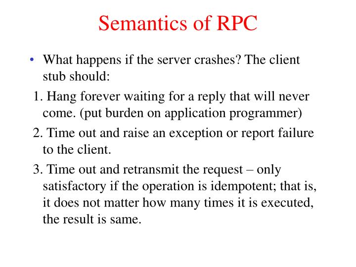 Semantics of RPC