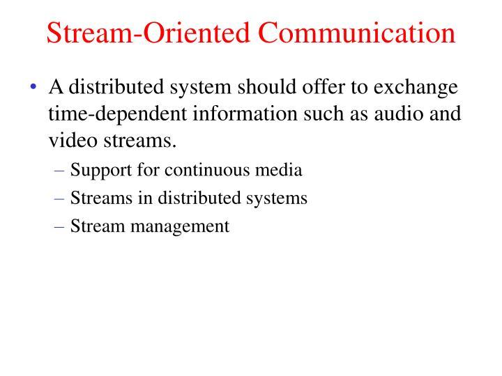 Stream-Oriented Communication
