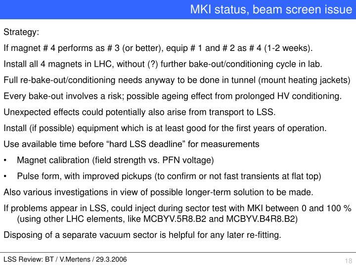 MKI status, beam screen issue