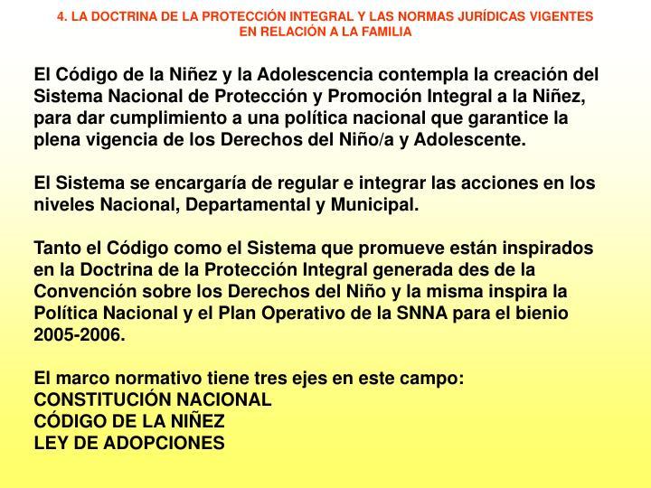 4. LA DOCTRINA DE LA PROTECCIÓN INTEGRAL Y LAS NORMAS JURÍDICAS VIGENTES