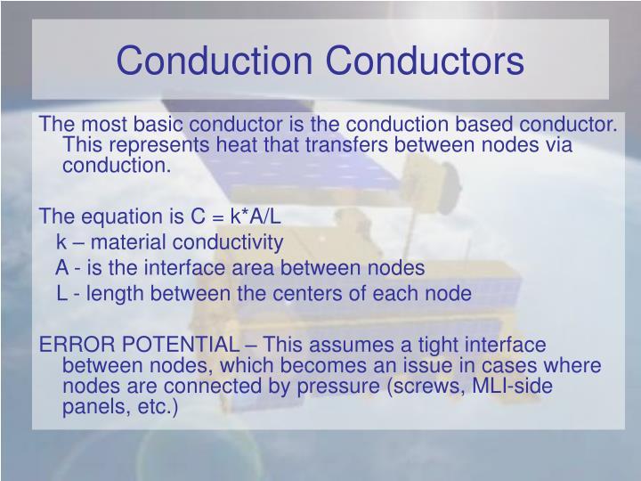 Conduction Conductors