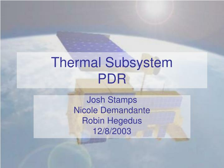 thermal subsystem pdr