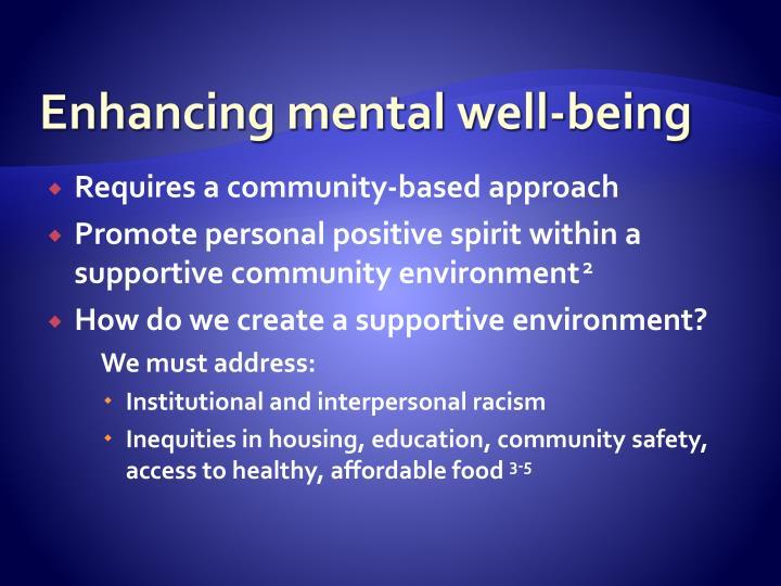 Enhancing mental well-being