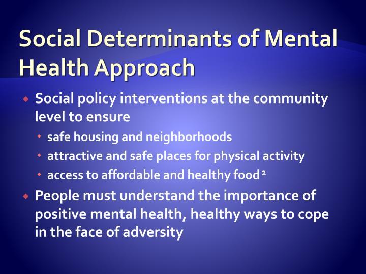 Social Determinants of Mental Health Approach