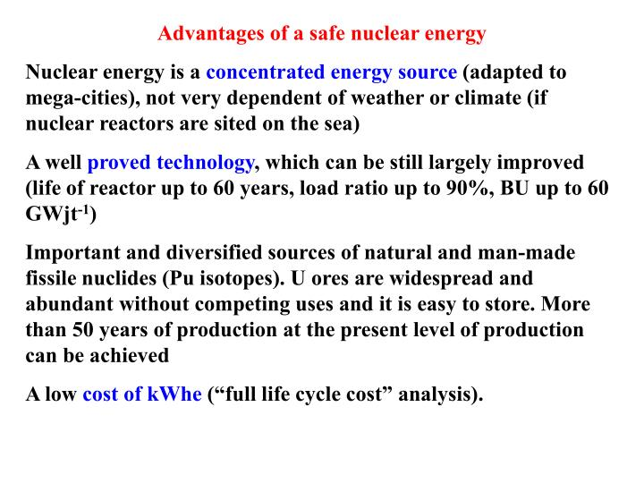 Advantages of a safe nuclear energy