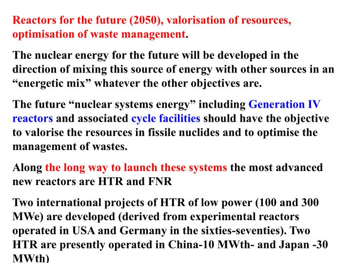 Reactors for the future (2050), valorisation of resources, optimisation of waste management