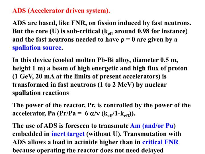 ADS (Accelerator driven system).