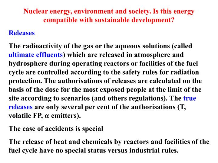 Nuclear energy, environment and society. Is this energy compatible with sustainable development?