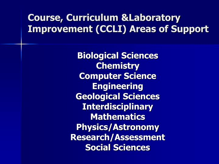 Course, Curriculum &Laboratory Improvement(CCLI) Areas of Support