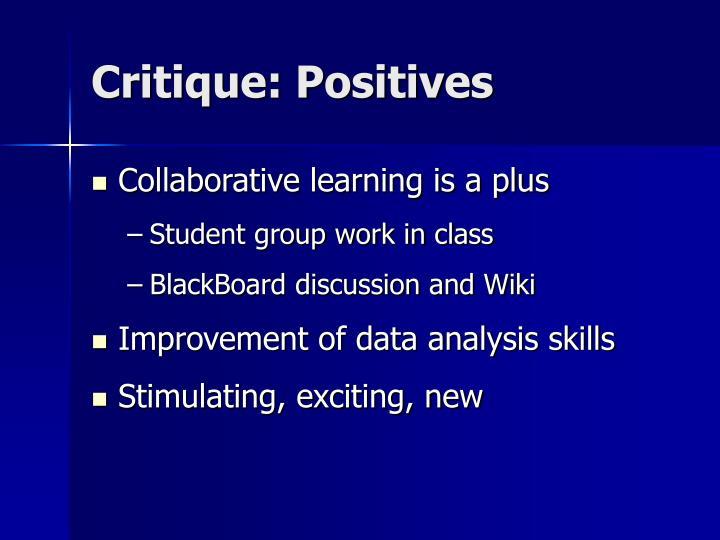 Critique: Positives