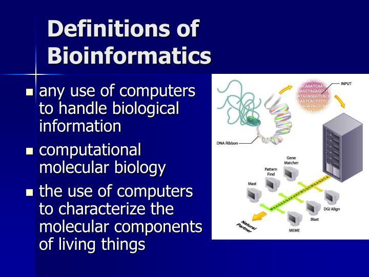 Definitions of Bioinformatics
