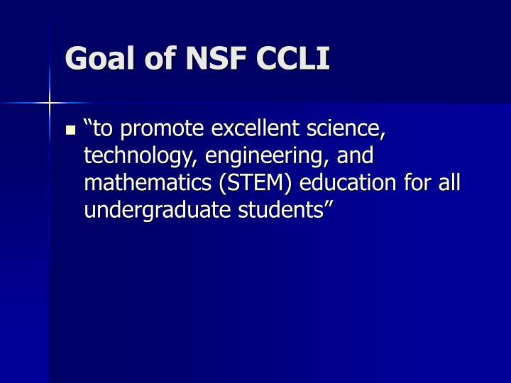Goal of NSF CCLI