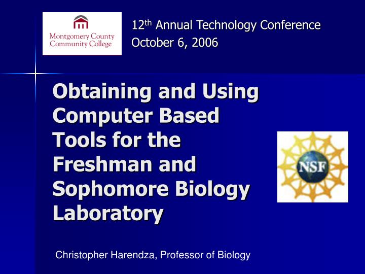 Obtaining and Using Computer Based Tools for the Freshman and Sophomore Biology Laboratory